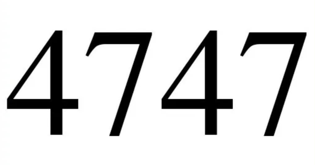 Numerologi 4747